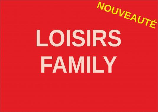 loisirs family